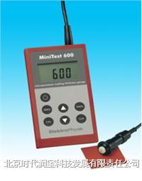 电子型涂镀层测厚仪 MINITEST 600系列